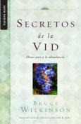Secretos de la Vid = Secrets of the Vine [Spanish]