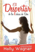 Despertar de las Chicas = The Awakening of the Girls of God [Spanish]