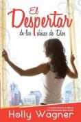 Despertar de las Chicas = The Awakening of the Girls of God [Spanish]