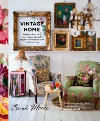 Vintage Home Sarah Moore Shop Online For Books In Australia