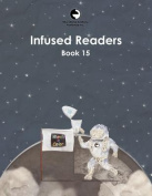 Infused Readers: Book 15
