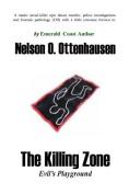 The Killing Zone; Evil's Playground