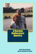 A Russian Rediscovers America