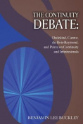The Continuity Debate