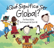 'Que Significa Ser Global? [Spanish]