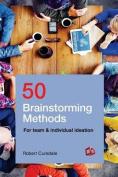 50 Brainstorming Methods