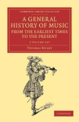 A General History of Music, from the Earliest Times to the Present 2 Volume Set