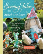 Sewing Tales to Stitch and Love