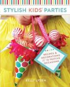 Stylish Kids' Parties