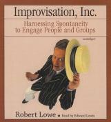 Improvisation, Inc. [Audio]