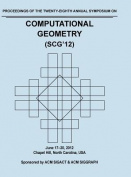 Scg 12 Proceedings of the 28th Annual Symposium on Computational Geometry