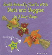 Earth-Friendly Crafts with Nuts and Veggies in 5 Easy Steps
