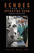 Echoes from the Operating Room