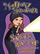#18 Mallory McDonald, Super Snoop