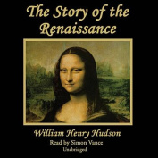 The Story of the Renaissance [Audio]