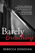 Barely Breathing (Breathing)