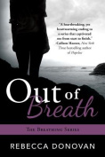 Out of Breath (Breathing)