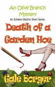 Death of a Garden Hoe