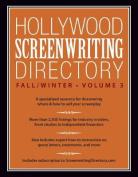 Hollywood Screenwriting Directory Fall/Winter Volume 3