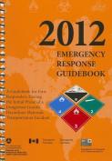 2012 Emergency Response Guidebook (Erg)