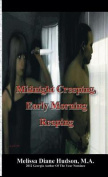 Midnight Creeping - Early Morning Reaping