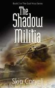 The Shadow Militia