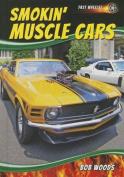 Smokin' Muscle Cars
