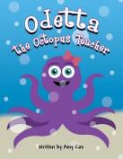 Odetta the Octopus Teacher