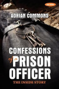 Confessions of a Prison Officer 2nd Edition