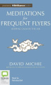 Meditations for Frequent Flyers [Audio]