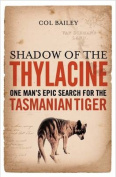 Shadow of the Thylacine
