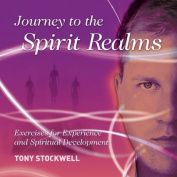 Journey to the Spirit Realms [Audio]
