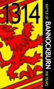 1314 Battle of Bannockburn