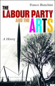 The the Labour Party and the Arts