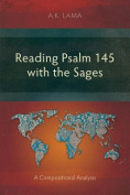 Reading Psalm 145 with the Sages