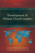 Development of Chinese Church Leaders