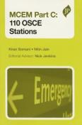 MCEM Part C: 110 OSCE Stations