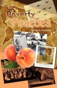 Poverty to Peaches