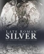 Late Roman Silver