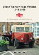 British Railway Road Vehicles 1948-1968