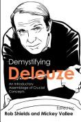 Demystifying Deleuze