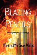 Blazing Pencils