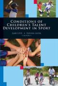 Conditions of Children's Talent Development in Sport