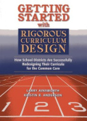 Getting Started with Rigorous Curriculum Design