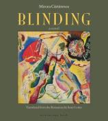 Blinding Volume 1