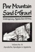 Pine Mountain Sand & Gravel, No. 16, Apocalachia