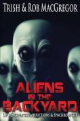 Aliens in the Backyard