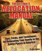 The Ultimate Relocation Manual