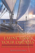 Launching Your Dreams