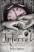 Interred
